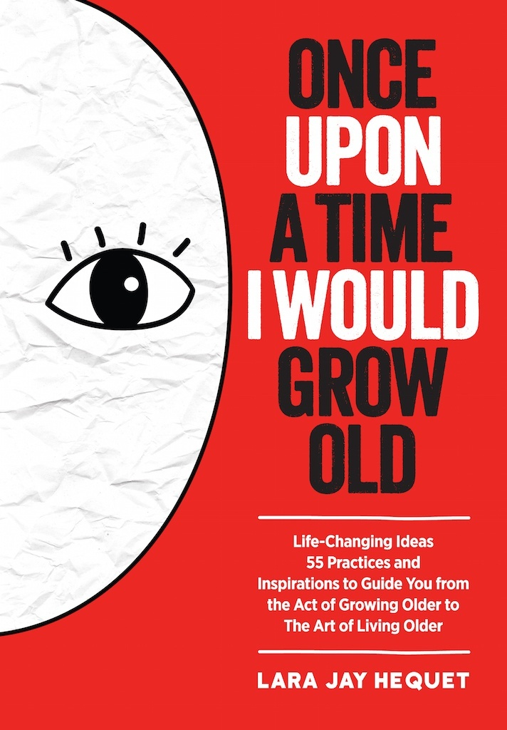 Once Upon A Time I Would Grow Old